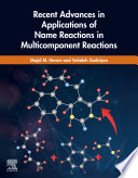 Recent Advances in Applications of Name Reactions in Multicomponent Reactions