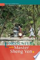 Encounters With Master Sheng Yen