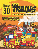 Draw 30 Cool Trains  Best Drawing Lessons