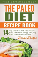 The Paleo Diet Recipe Book Book PDF
