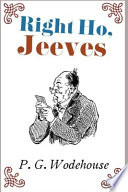 Right Ho, Jeeves P.G. Wodehouse