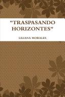 """TRASPASANDO HORIZONTES"""