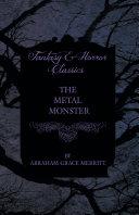 The Metal Monster [Pdf/ePub] eBook