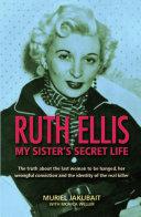 Ruth Ellis: My Sister's Secret Life