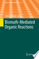 Bismuth Mediated Organic Reactions