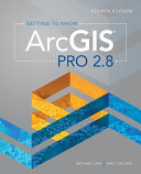 Getting to Know Arcgis Pro 2 8