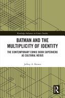 Batman and the Multiplicity of Identity [Pdf/ePub] eBook