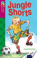 Oxford Reading Tree TreeTops Fiction: Level 10: Jungle Shorts