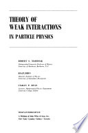 Theory of weak interactions in particle physics