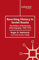 Rewriting History in Soviet Russia
