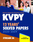 KVPY 12 Years Solved Papers 2020 2009 Stream SA