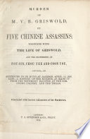 Murder of M V B  Griswold  by Five Chinese Assassins