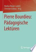 Pierre Bourdieu: Pädagogische Lektüren