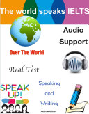 IELTS Speaking and Writing - Real Test Over The World – Audio Support
