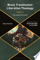 Black Transhuman Liberation Theology Book