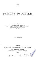 The parson's daughter, by the author of 'Sayings and doings'. By T. Hook Pdf/ePub eBook