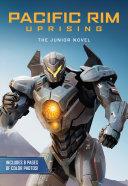 Pacific Rim Uprising: The Junior Novel Pdf/ePub eBook