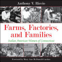 Farms  Factories  and Families
