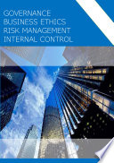 Governance, Ethics, Risk Management, Internal Control