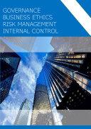 Governance  Ethics  Risk Management  Internal Control