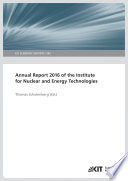 Annual Report 2016 of the Institute for Nuclear and Energy Technologies  KIT Scientific Reports   7742
