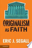 Originalism as Faith