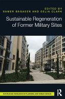 Sustainable Regeneration of Former Military Sites Pdf/ePub eBook