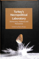 Turkey S Necropolitical Laboratory