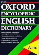 The Oxford Encyclopedic English Dictionary