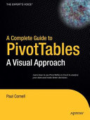 A Complete Guide to PivotTables