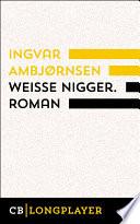 Weiße Nigger