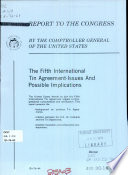The Fifth International Tin Agreement  issues and Possible Implications Book
