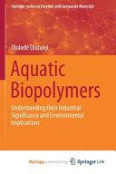 Aquatic Biopolymers