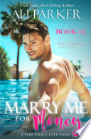 Marry Me For Money Book 2
