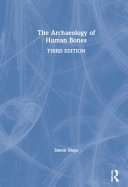 The Archaeology of Human Bones Book