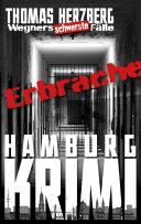 ErbRache: Wegners schwerste Fälle (5.Teil)