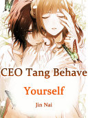 CEO Tang, Behave Yourself Pdf/ePub eBook