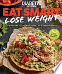 Diabetic Living Eat Smart  Lose Weight Book