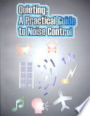 Quieting: A Practical Guide to Noise Control