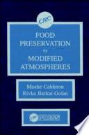 Food Preservation by Modified Atmospheres by Moshe Calderon,Rivka Barkai-Golan PDF