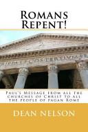 Romans Repent