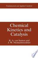 Chemical Kinetics and Catalysis