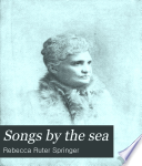 Songs by the Sea by Rebecca Ruter Springer PDF