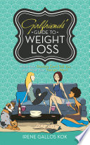 Girlfriends' Guide to Weight Loss