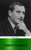 Pdf The Complete Novels of H. G. Wells (Over 55 Works: The Time Machine, The Island of Doctor Moreau, The Invisible Man, The War of the Worlds, The History of Mr. Polly, The War in the Air and many more!) Telecharger