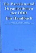 Die Parteien und Organisationen der DDR