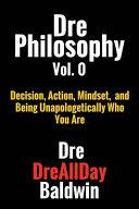 Dre Philosophy Vol  0