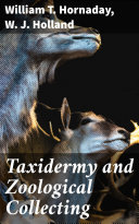 Taxidermy and Zoological Collecting Pdf/ePub eBook