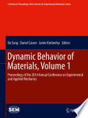 Dynamic Behavior of Materials  Volume 1