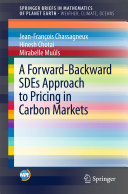A Forward Backward SDEs Approach to Pricing in Carbon Markets